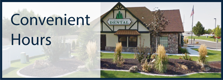 Convenient Hours offered Middle Creek Dental